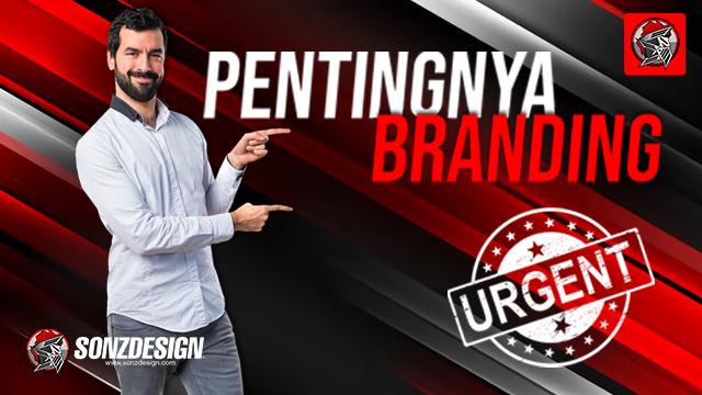 Pentingnya Branding